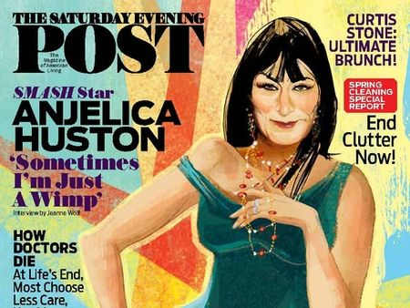Saturday Evening Post Angelica Huston March April 2013